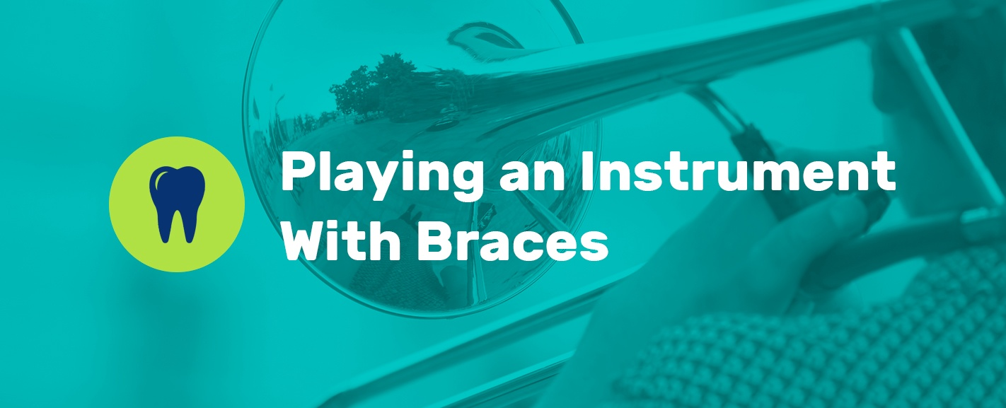 how to play an instrument with braces